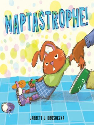 cover image of Naptastrophe!