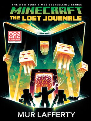 cover image of The Lost Journals: An Official Minecraft Novel