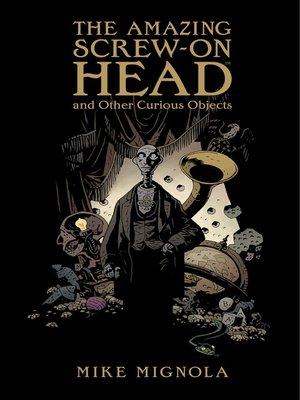 cover image of The Amazing Screw-On Head and Other Curious Objects