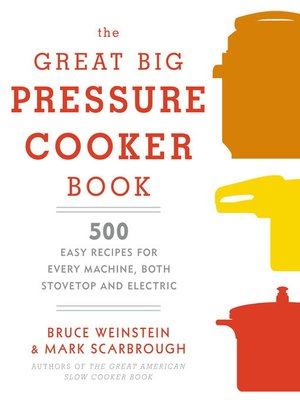 cover image of The Great Big Pressure Cooker Book