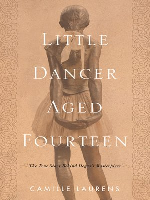 cover image of Little Dancer Aged Fourteen