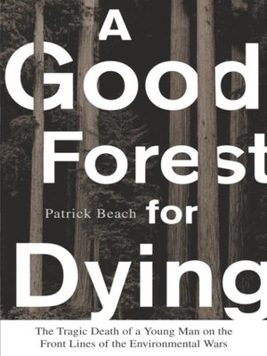 cover image of A Good Forest for Dying