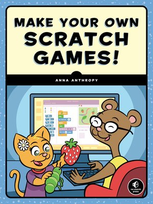 cover image of Make Your Own Scratch Games!