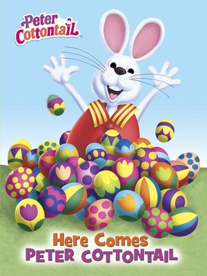 cover image of Here Comes Peter Cottontail Board Book