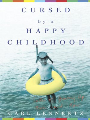 cover image of Cursed by a Happy Childhood
