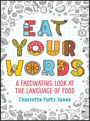 cover image of Eat Your Words