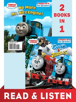cover image of Thomas & Friends Spills & Thrills/No More Mr. Nice Engine