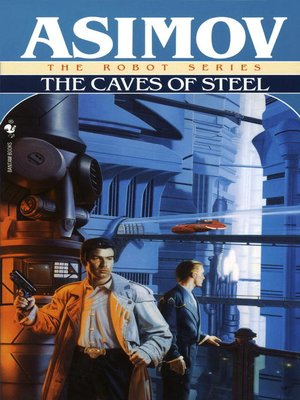 cover image of The Caves of Steel
