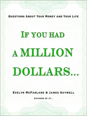 cover image of If You Had a Million Dollars...