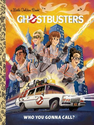 cover image of Ghostbusters 2016 Little Golden Book