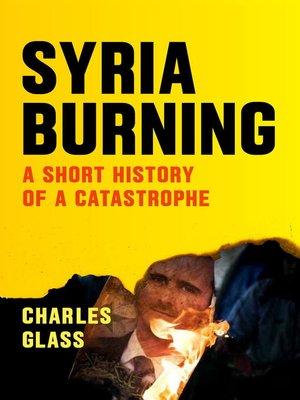 Patrick cockburn overdrive rakuten overdrive ebooks syria burning fandeluxe Epub
