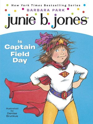 cover image of Junie B. Jones Is Captain Field Day