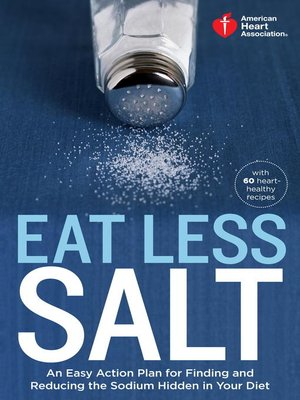 cover image of American Heart Association Eat Less Salt