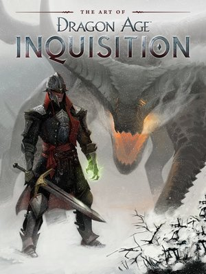 cover image of The Art of Dragon Age: Inquisition