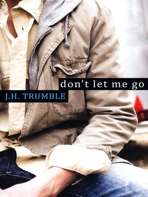 cover image of Don't Let Me Go