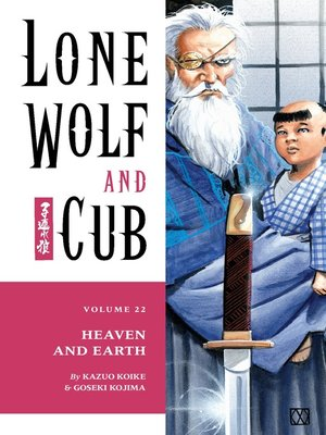 cover image of Lone Wolf and Cub, Volume 22