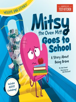cover image of Mitsy the Oven Mitt Goes to School