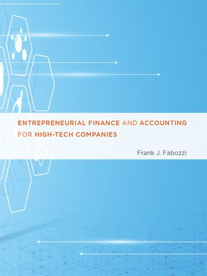 cover image of Entrepreneurial Finance and Accounting for High-Tech Companies