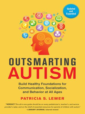 cover image of Outsmarting Autism, Updated and Expanded