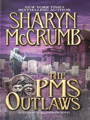 cover image of The PMS Outlaws