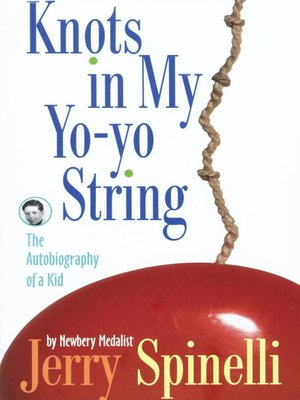 cover image of Knots in My Yo-Yo String
