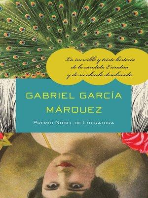 cover image of La increíble y triste historia de la cándida Eréndira y de su abuela desalmada