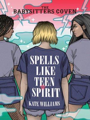 cover image of Spells Like Teen Spirit