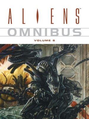 cover image of Aliens (1996), Omnibus Volume 6