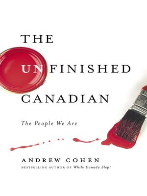 cover image of The Unfinished Canadian