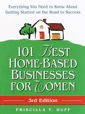 cover image of 101 Best Home-Based Businesses for Women