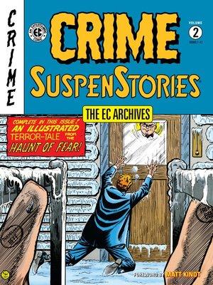 cover image of Crime SuspenStories (1950), Volume 2