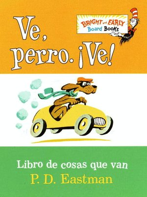 cover image of Ve, Perro. Ve!