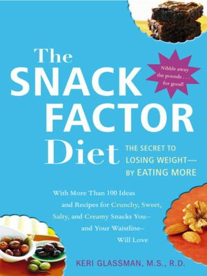 cover image of The Snack Factor Diet