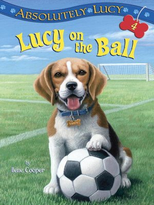 cover image of Lucy on the Ball