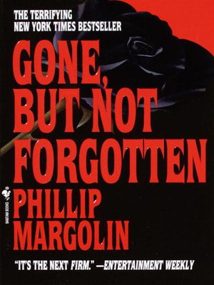 cover image of Gone, But Not Forgotten