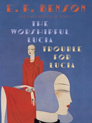 cover image of The Worshipful Lucia & Trouble for Lucia