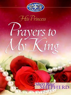 cover image of Prayers to My King