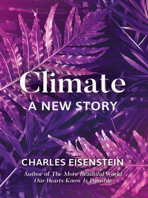 cover image of Climate—A New Story