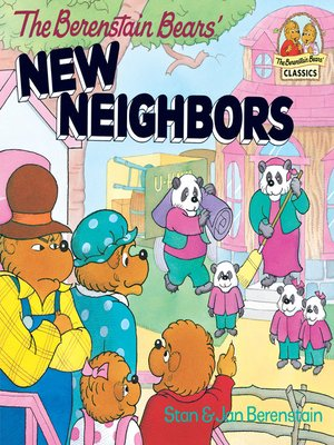 cover image of The Berenstain Bears' New Neighbors