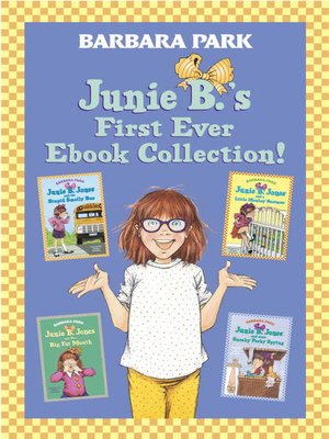 cover image of Junie B.'s First Ever Ebook Collection!