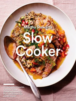 cover image of Martha Stewart's Slow Cooker