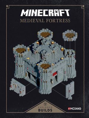 cover image of Exploded Builds: Medieval Fortress: An Official Mojang Book