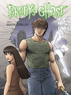 cover image of Brody's Ghost (2010), Volume 4