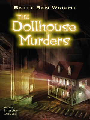 The Dollhouse Murders By Betty Ren Wright 183 Overdrive