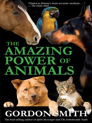 cover image of The Amazing Power of Animals