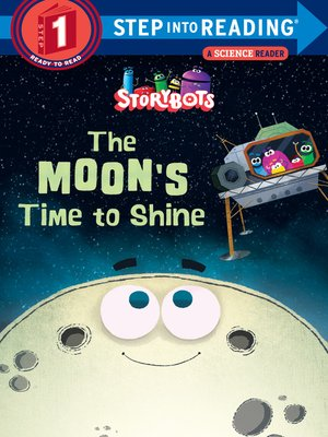 cover image of The Moon's Time to Shine (StoryBots)
