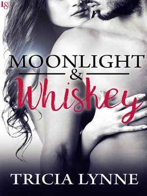 cover image of Moonlight & Whiskey