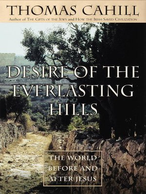 cover image of Desire of the Everlasting Hills