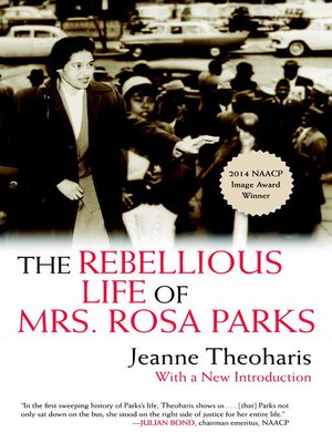 cover image of The Rebellious Life of Mrs. Rosa Parks