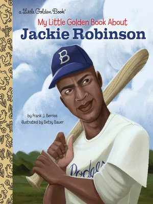 cover image of My Little Golden Book About Jackie Robinson